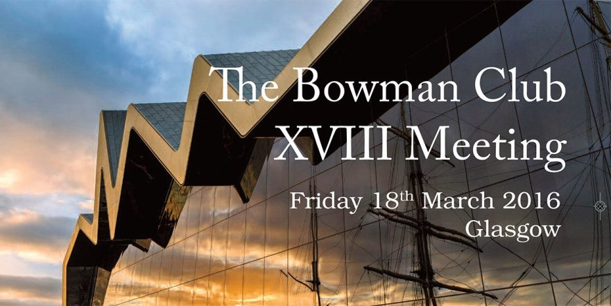 March 2016: Keynote Lecture at Bowman Club in Scotland