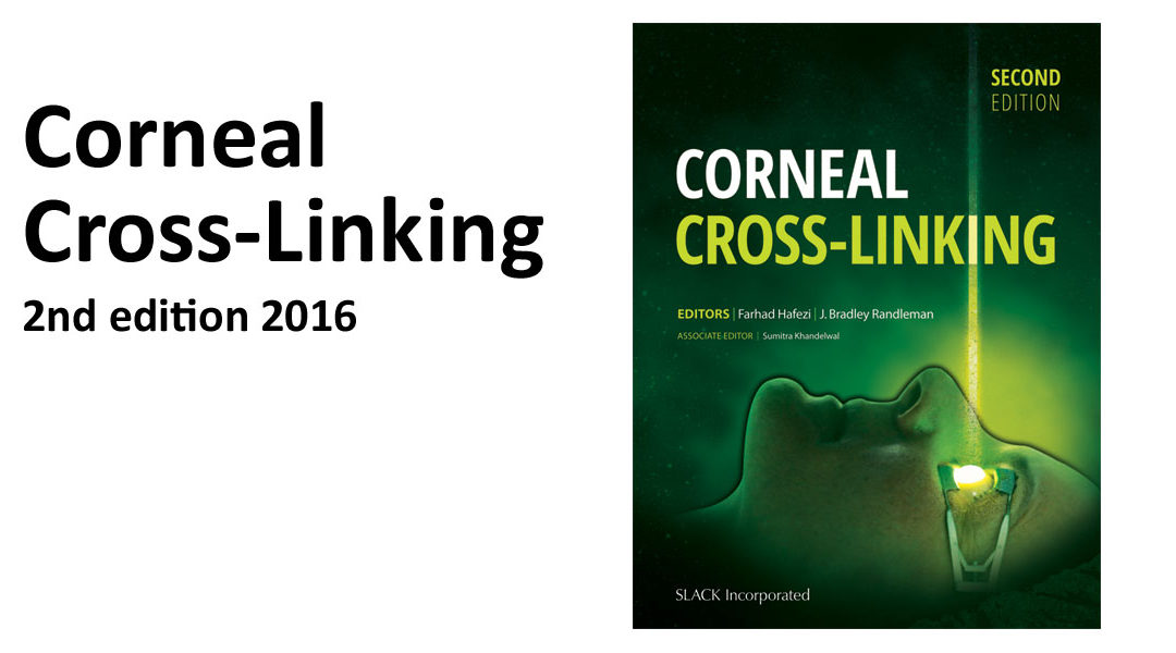 Medical Textbook on Corneal Cross-Linking, 2nd edition